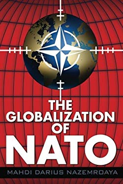 The Globalization of NATO 9780985271022
