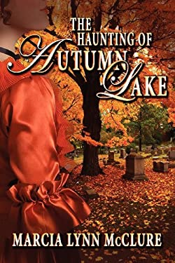The Haunting of Autumn Lake 9780985274009