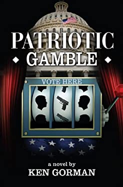 Patriotic Gamble 9780985294212