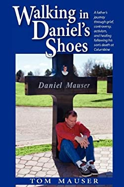 Walking in Daniel's Shoes 9780985302115