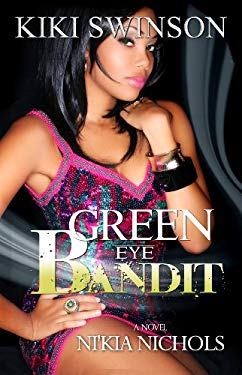 Green Eye Bandit 9780985349509