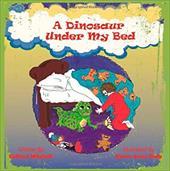 A Dinosaur Under My Bed 23762482