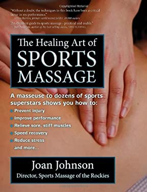The Healing Art of Sports Massage 9780985365035