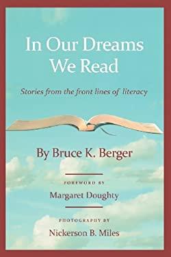 In Our Dreams We Read 9780985504809