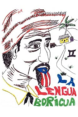 La Lengua Boricua II 9780985511425