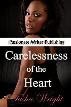 Carelessness of the Heart 9780985612528