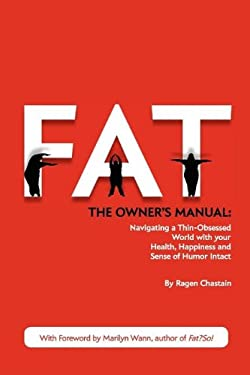 Fat: The Owner's Manual 9780985667405