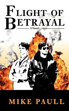 Flight of Betrayal 9780985874308