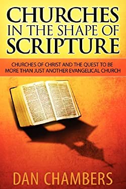 Churches in the Shape of Scripture 9780985890308