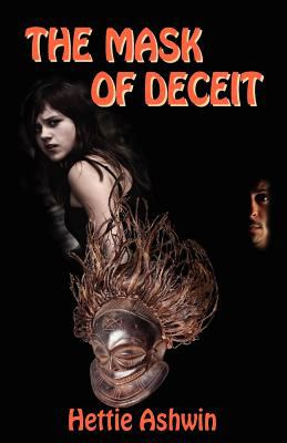 The Mask of Deceit 9780985914707