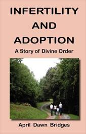 Infertility and Adoption, a Story of Divine Order 19432452