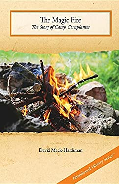 The Magic Fire: The Story of Camp Cornplanter