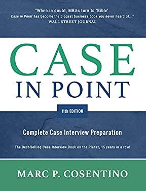 Case in Point 11: Complete Case Interview Preparation