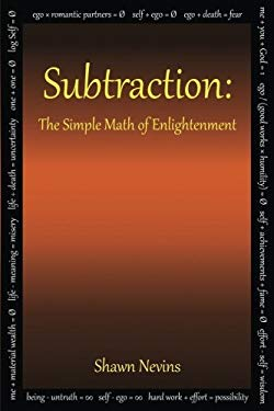 Subtraction: The Simple Math of Enlightenment