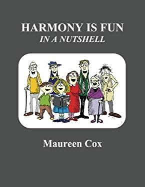 Harmony is fun in a nutshell