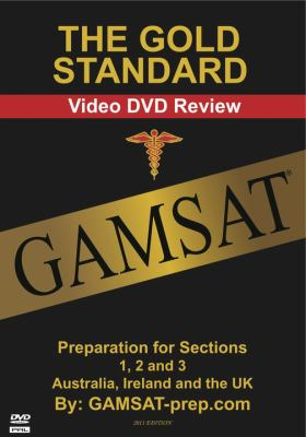 The Gold Standard Gamsat Video DVD Review: Preparation for Sections 1, 2 and 3 (Australia, Ireland and the UK)
