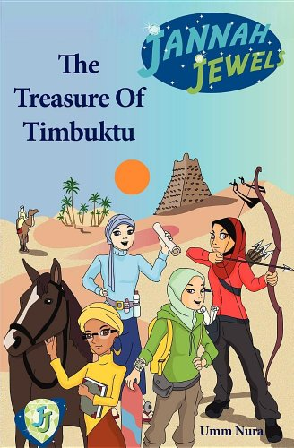Jannah Jewels Book 1: The Treasure of Timbuktu 9780986720802
