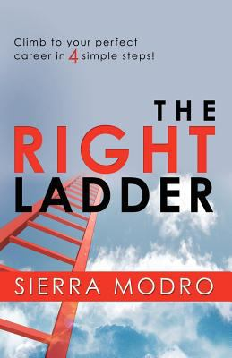 The Right Ladder 9780986776229