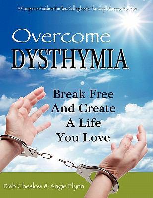 Overcome Dysthymia 9780986776267