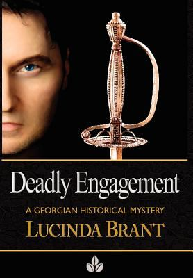 Deadly Engagement: A Georgian Historical Mystery 9780987073846
