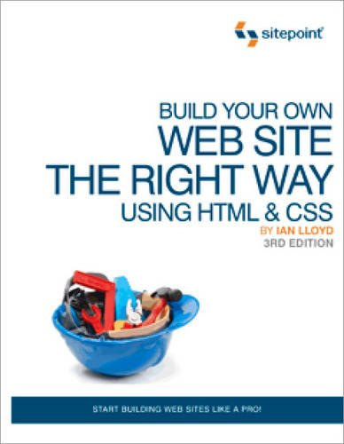 Build Your Own Website the Right Way Using HTML & CSS 9780987090850
