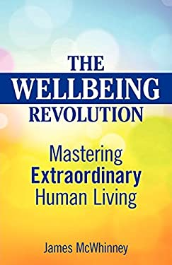 The Wellbeing Revolution 9780987215000