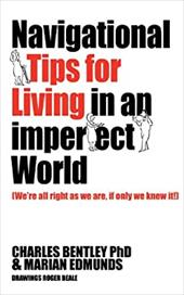 Navigational Tips For Living In An Imperfect World 20141331