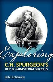 Exploring C.H. Spurgeon's Key to Ministerial Success 15503221