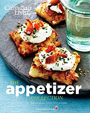 Canadian Living: The Appetizer Collection 9780987747440