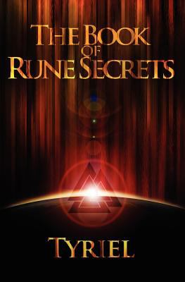 The Book of Rune Secrets: First International Edition 9780987756619