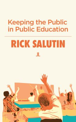 Keeping the Public in Public Education 9780987831729