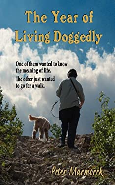 The Year of Living Doggedly 9780988037502