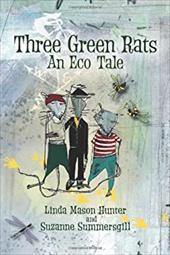 Three Green Rats; An Eco Tale