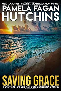 Saving Grace (Katie and Annalise) (Volume 1) 9780988234802
