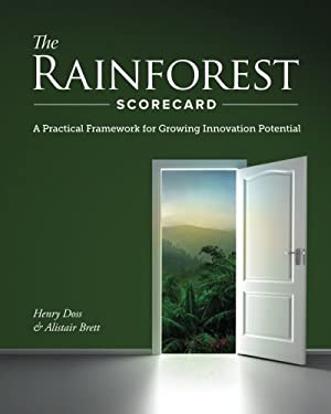 The Rainforest Scorecard: A Practical Framework for Growing Innovation Potential