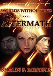 Worlds Without End: Aftermath (Book 2) 20700491