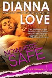 Nowhere Safe (Slye Temp) (Volume 2) 22158393