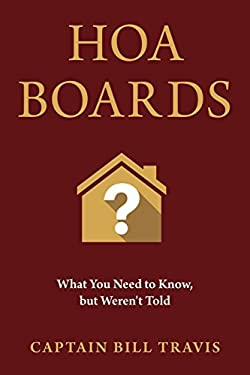 Hoa Boards: What You Need to Know, But Weren't Told