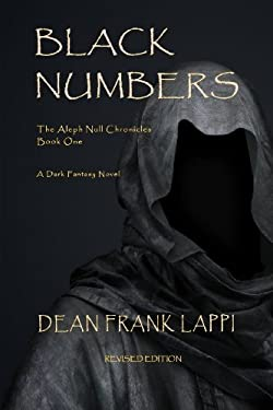Black Numbers (The Aleph Null Chronicles: Book One) (Volume 1)