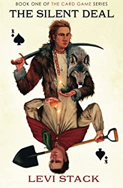 The Silent Deal: The Card Game, Book 1 (Volume 1)