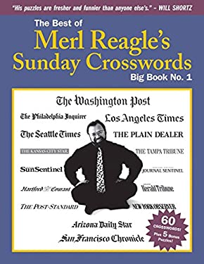 The Best of Merl Reagle's Sunday Crosswords: Big Book No. 1