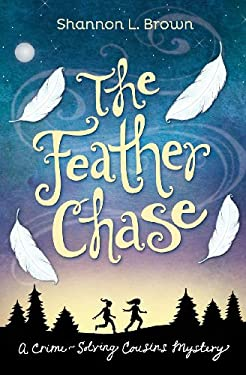 Feather Chase : A Crime-Solving Cousins Mystery