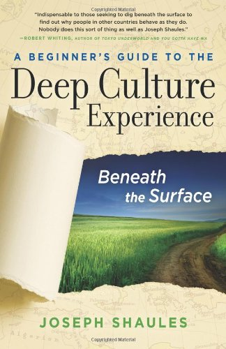 A Beginner's Guide to the Deep Culture Experience: Beneath the Surface 9780984247103