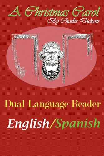 A Christmas Carol: Dual Language Reader (English/Spanish) 9780983150305
