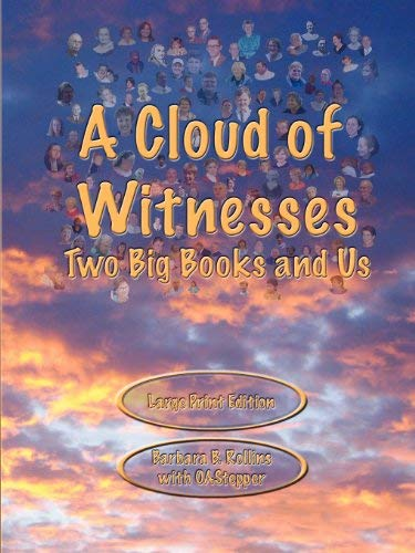 A Cloud of Witnesses - Two Big Books and Us 9780982624395