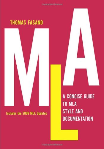 A Concise Guide to MLA Style and Documentation 9780982129814