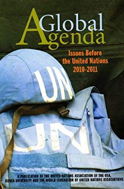 A Global Agenda: Issues Before the United Nations 2010-2011 9780984569106