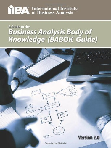 A Guide to the Business Analysis Body of Knowledge (Babok Guide) 9780981129211