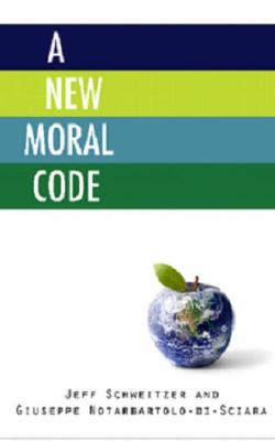 The New Moral Code 9780981931135