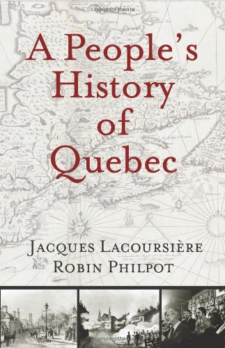 A People's History of Quebec 9780981240503